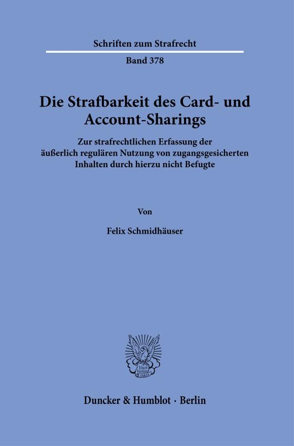 Cover Die Strafbarkeit des Card- und Account-Sharings