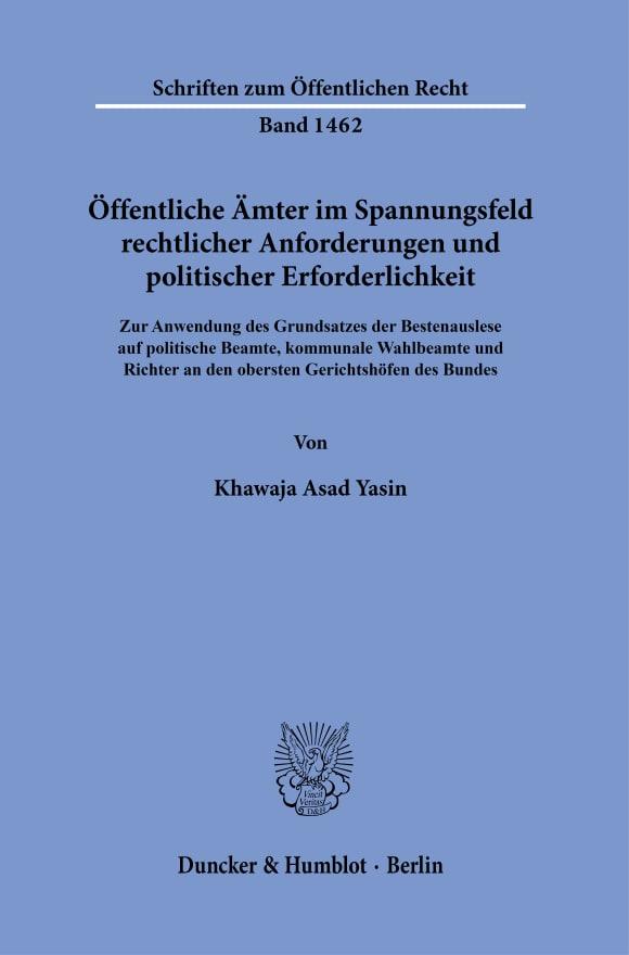Cover Öffentliche Ämter im Spannungsfeld rechtlicher Anforderungen und politischer Erforderlichkeit