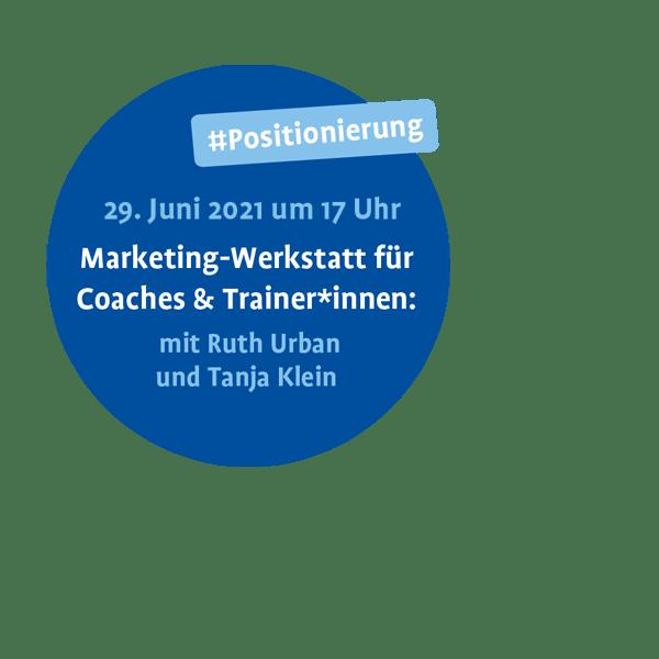 Marketing-Werkstatt für Coaches und Trainer*innen