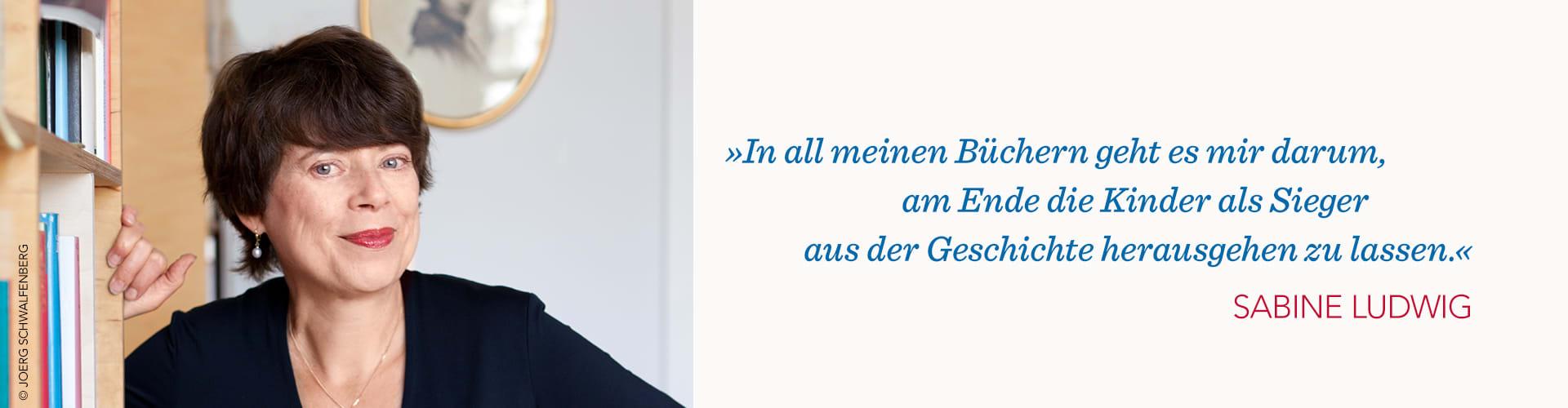 Sabine Ludwig Portrait und Zitat