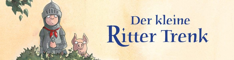 Unsere Helden - Der kleine Ritter Trenk