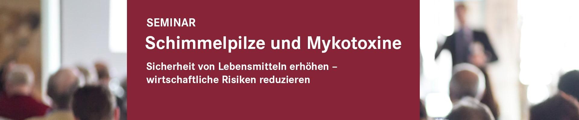Schimmelpilze und Mykotoxine