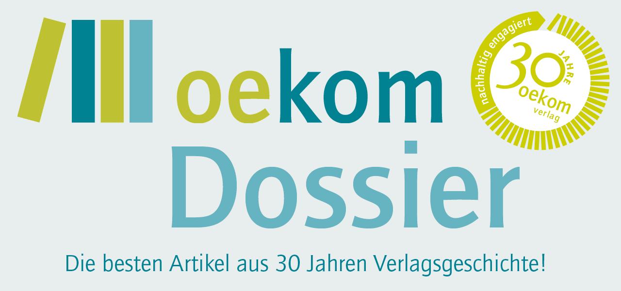 Zum oekom Dossier