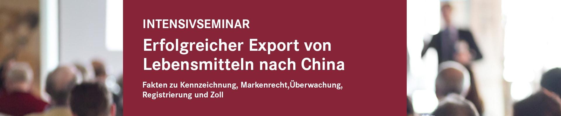 Erfolgreicher Export von Lebensmitteln nach China