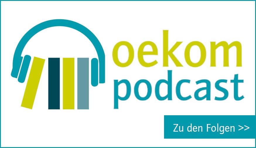 Zu den Folgen des oekom podcasts