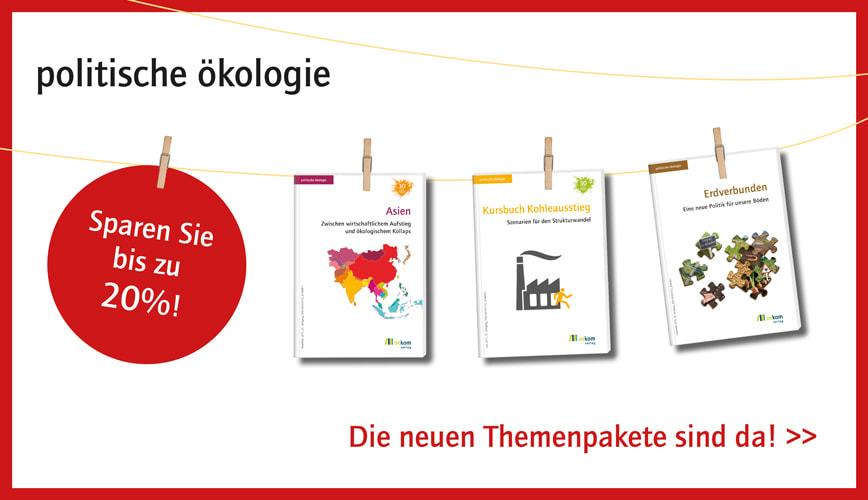 Die neuen Themenpakete der Zeitschrift politischen ökologie sind da!