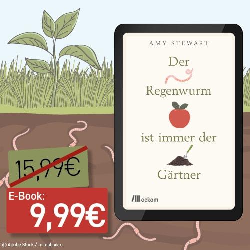 image Zu Amy Stewarts Buch »Der Regenwurm ist immer der Gärtner«