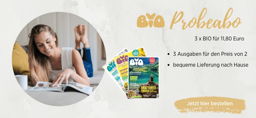Das BIO Probeabo: 3 Ausgaben zum Preis von 2