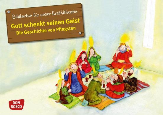 Gott schenkt seinen Geist - Die Geschichte von Pfingsten. Kamishibai Bildkartenset.