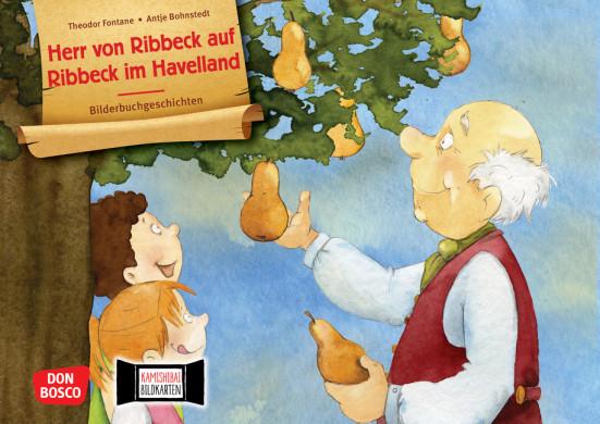 Herr von Ribbeck auf Ribbeck im Havelland. Kamishibai Bildkartenset.