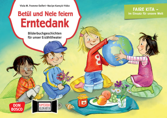 Betül und Nele feiern Erntedank. Kamishibai Bildkartenset.