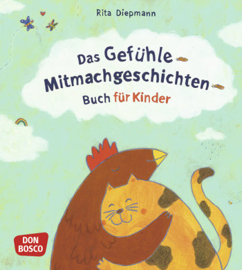 Das Gefühle-Mitmachgeschichten-Buch für Kinder