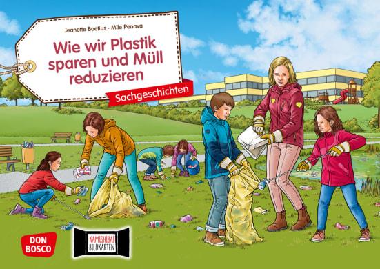 Wie wir Plastik sparen und Müll reduzieren. Kamishibai Bildkartenset.