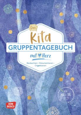 Das Kita-Gruppentagebuch (DIN A 4)