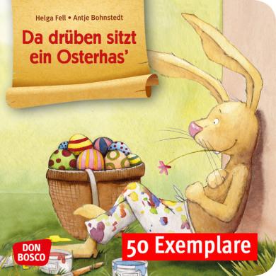 Da drüben sitzt ein Osterhas'. Mini-Bilderbuch. Paket mit 50 Exemplaren zum Vorteilspreis