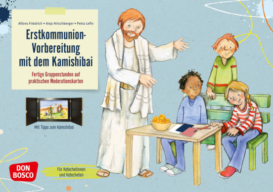 Erstkommunion-Vorbereitung mit dem Kamishibai