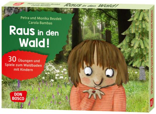 Raus in den Wald!
