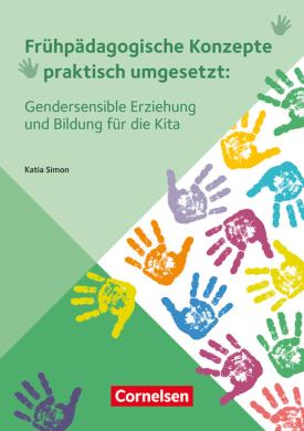 Gendersensible Erziehung und Bildung für die Kita