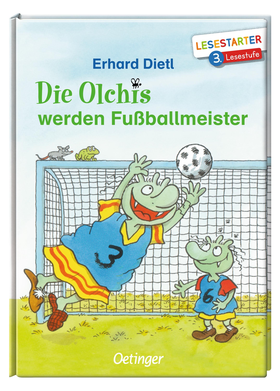 Die Olchis Werden Fußballmeister Verlagsgruppe Oetinger