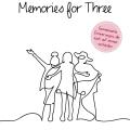 Memories for Three. Das Journal für Oma-Mama-Tochter, 4260160882137