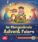 Im Morgenkreis Advent feiern, m. Audio-CD
