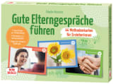 Gute Elterngespräche führen - 44 Methodenkarten für Erzieherinnen