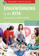 Eingewöhnung in der Kita – mit den Eltern Hand in Hand