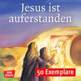 Jesus ist auferstanden. Mini-Bilderbuch. Paket mit 50 Exemplaren zum Vorteilspreis