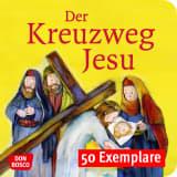 Der Kreuzweg Jesu. Mini-Bilderbuch. Paket mit 50 Exemplaren zum Vorteilspreis