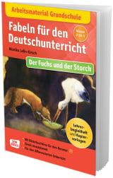 Arbeitsmaterial Grundschule. Fabeln für den Deutschunterricht. Der Fuchs und der Storch