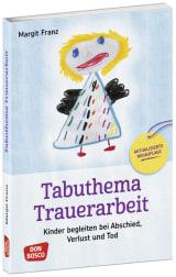 Tabuthema Trauerarbeit - Neuausgabe