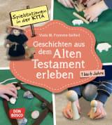 Spielstationen in der Kita. Geschichten aus dem Alten Testament erleben