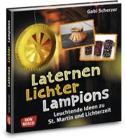 Laternen, Lichter, Lampions