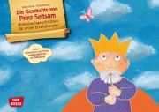 Die Geschichte von Prinz Seltsam. Wie gut, dass jeder anders ist! Kamishibai Bildkartenset mit Informationen zum Down-Syndrom