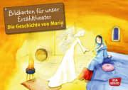 Die Geschichte von Maria. Kamishibai Bildkartenset.
