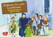 Die Geschichte von Martin Luther. Kamishibai Bildkartenset.