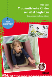 Traumatisierte Kinder sensibel begleiten