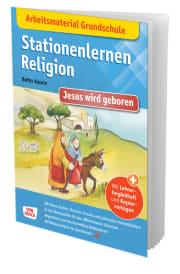 Arbeitsmaterial Grundschule. Stationenlernen Religion: Jesus wird geboren