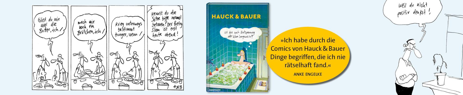 Hauck&Bauer – Ist das noch Entspannung oder schon Langeweile?