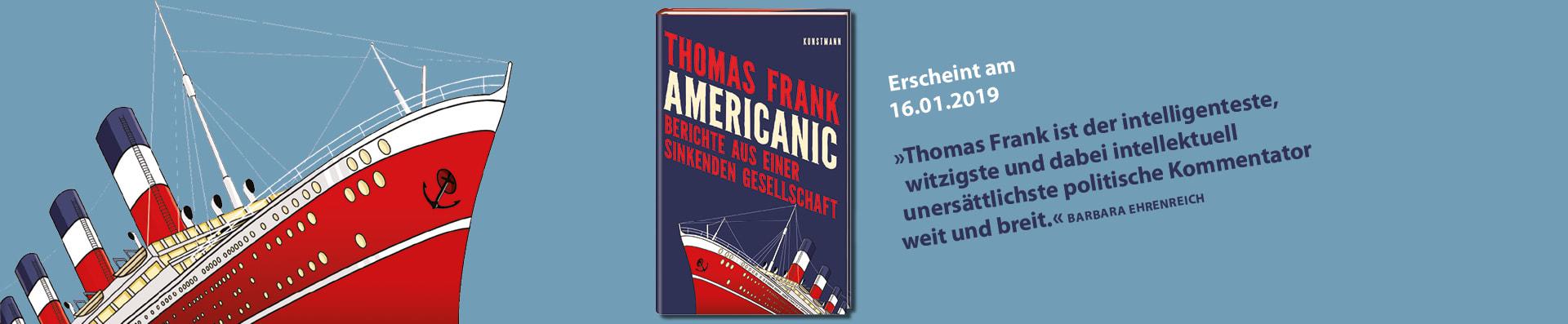 Frank – Americanic, Berichte aus einer sinkenden Gesellschaft