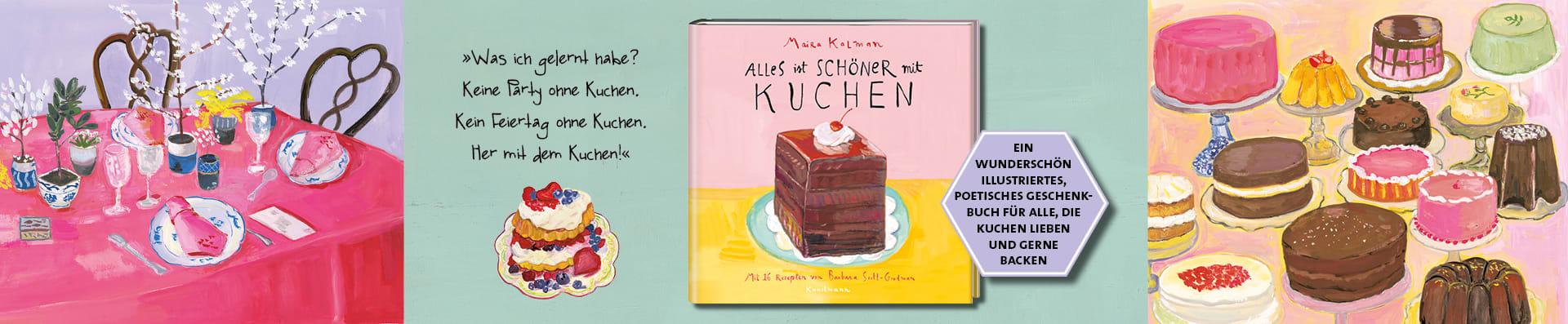 Kalman | Scott-Goodman – Alles ist schöner mit Kuchen