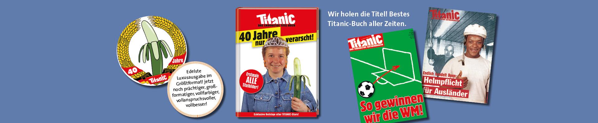 Titanic – das endgültige Titel-Buch