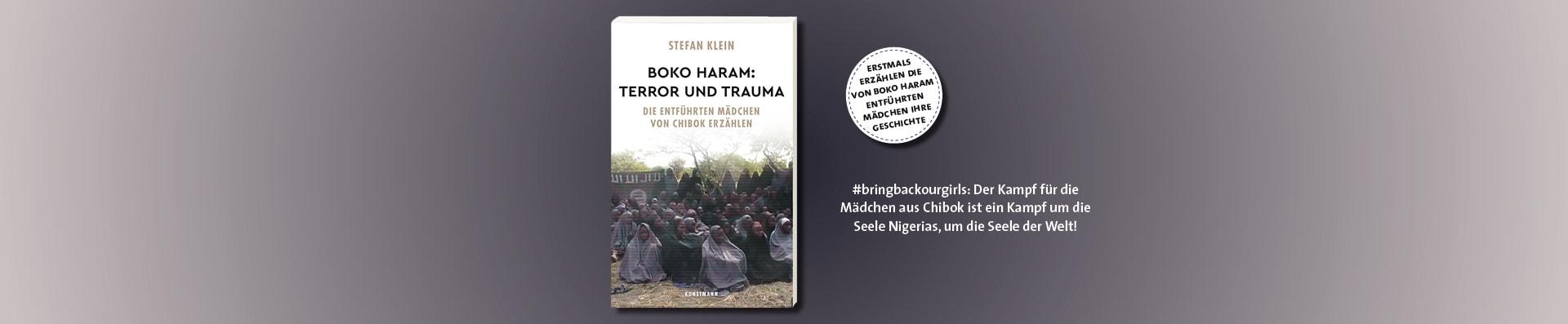 Stefan Klein – Boko Haram: Terror und Trauma