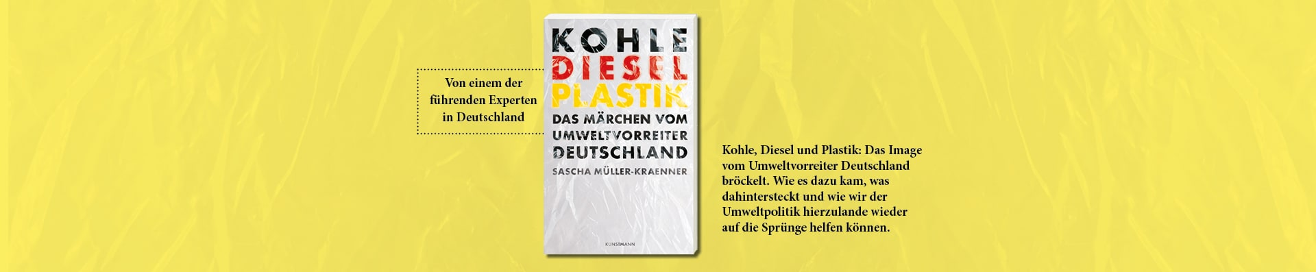 Sascha Müller-Kraenner – Kohle, Diesel, Plastik