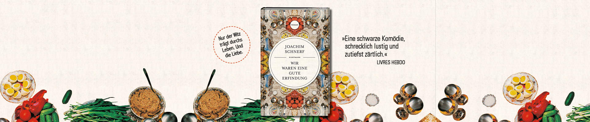 Joachim Schnerf – Wir waren eine gute Erfindung