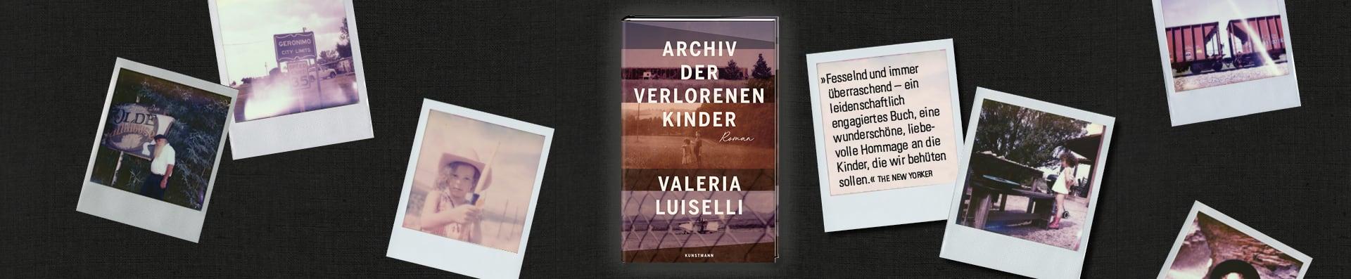 Valeria Luiselli – Archiv der verlorenen Kinder