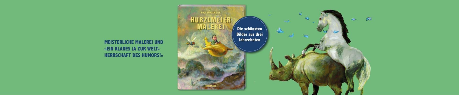 Rudi Hurzlmeier – Hurzlmeiermalerei