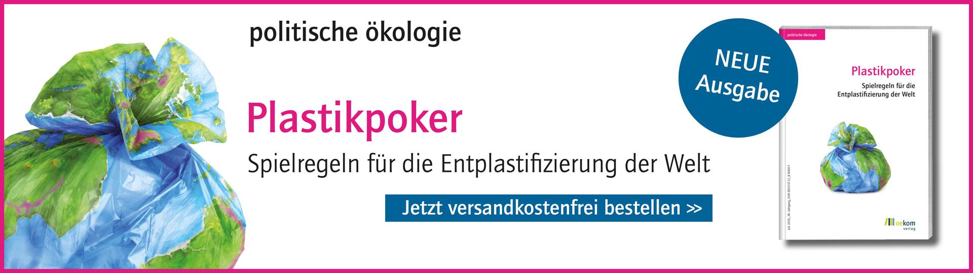 Banner für Ausgabe 2/2020 der Zeitschrift politische ökologie zum Thema Plastik
