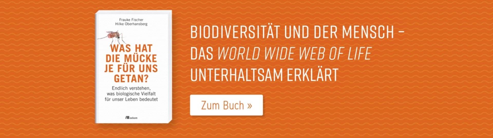 Werbebanner zu Frauke Fischers und Hilke Oberhansbergs Buch »Was hat die Mücke je für uns getan?«