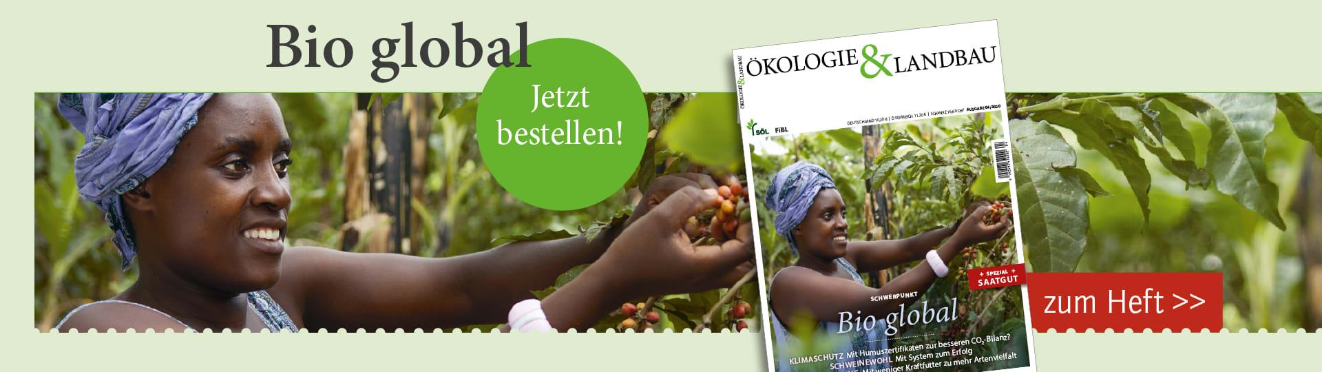 Zur neuen Ausgabe der Ökologie & Landbau zum Thema